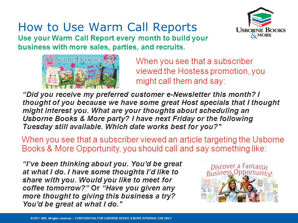 How to Use Warm Call Reports Use your Warm Call Report every month to build your business with more sales, parties, and recruits.