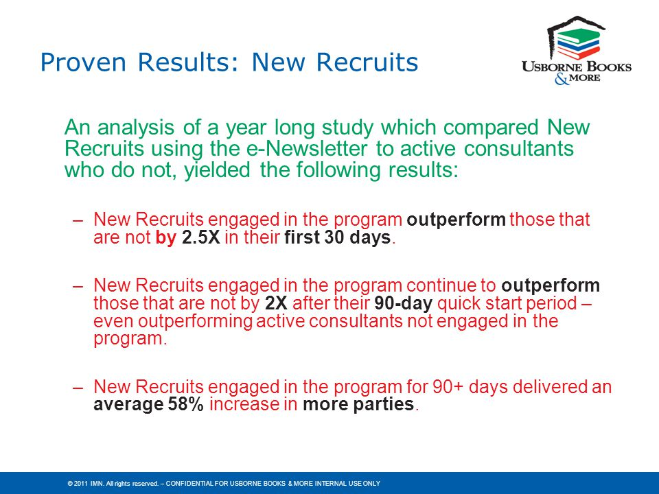 Proven Results: New Recruits