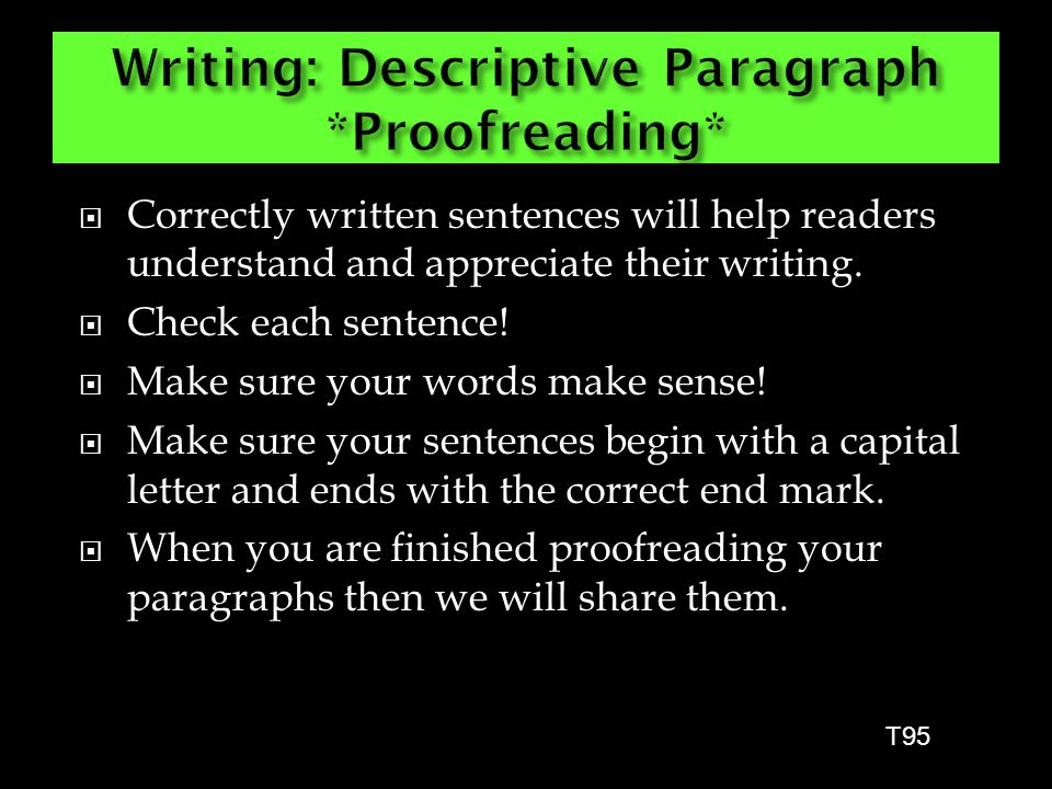 Writing: Descriptive Paragraph *Proofreading*