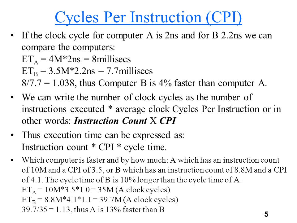 Cycles Per Instruction (CPI)