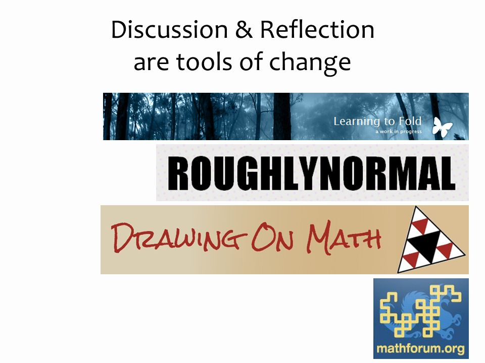 Discussion & Reflection are tools of change