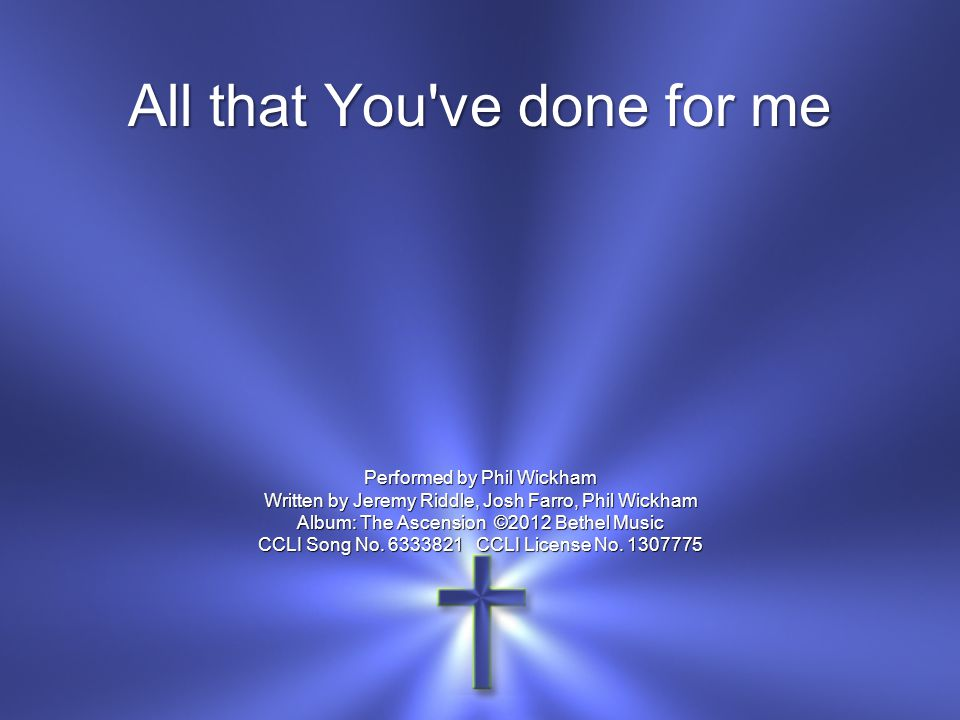 All that You ve done for me