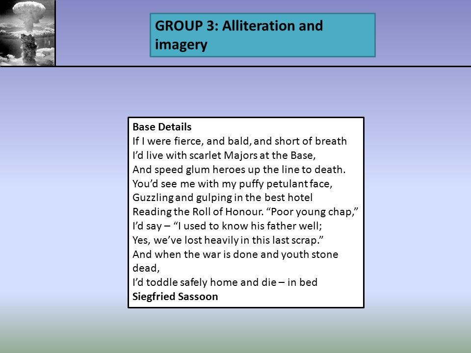 GROUP 3: Alliteration and imagery