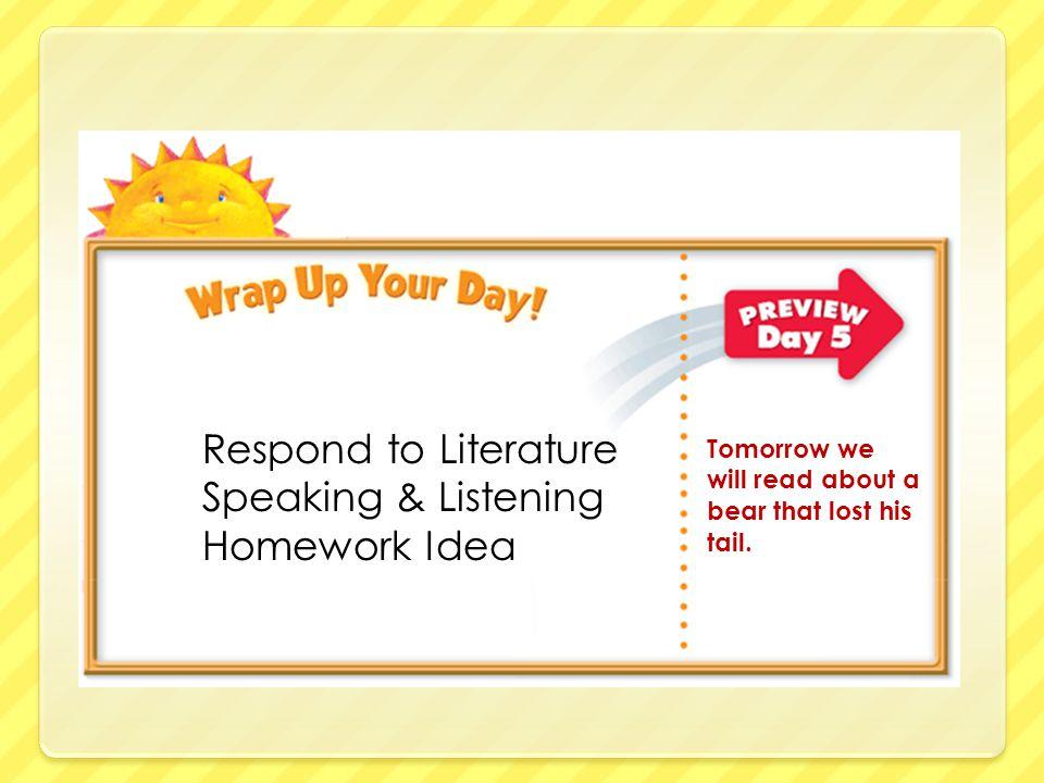Respond to Literature Speaking & Listening Homework Idea