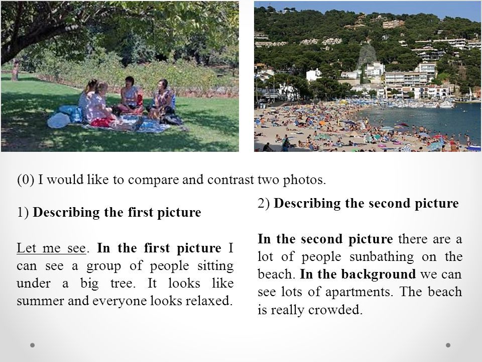 (0) I would like to compare and contrast two photos.