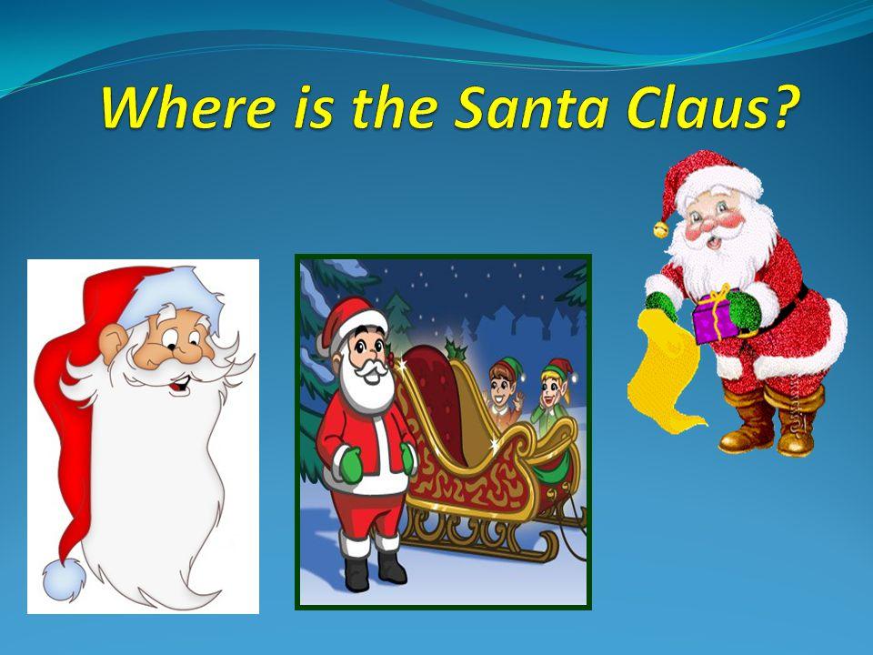 Where is the Santa Claus