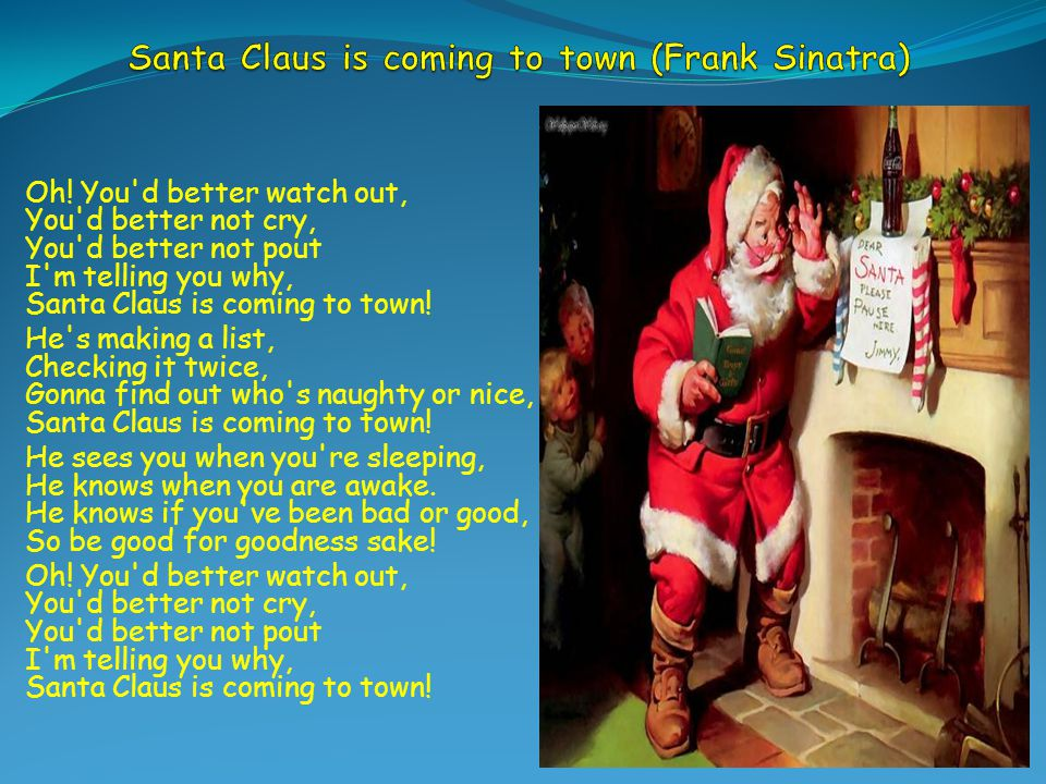 Santa Claus is coming to town (Frank Sinatra)