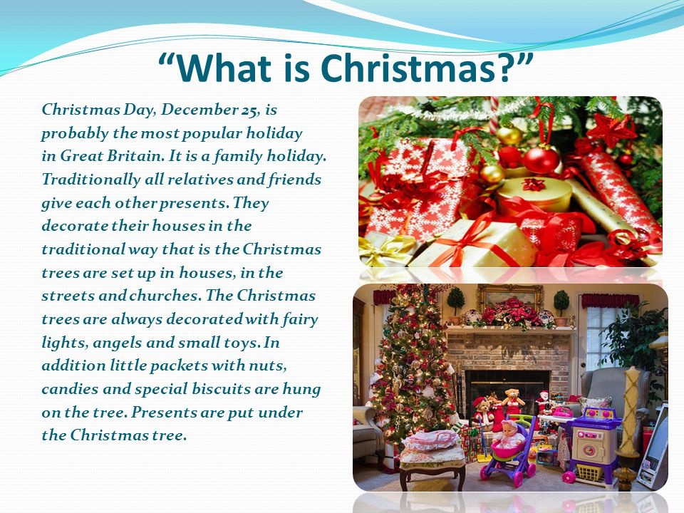What is Christmas Christmas Day, December 25, is