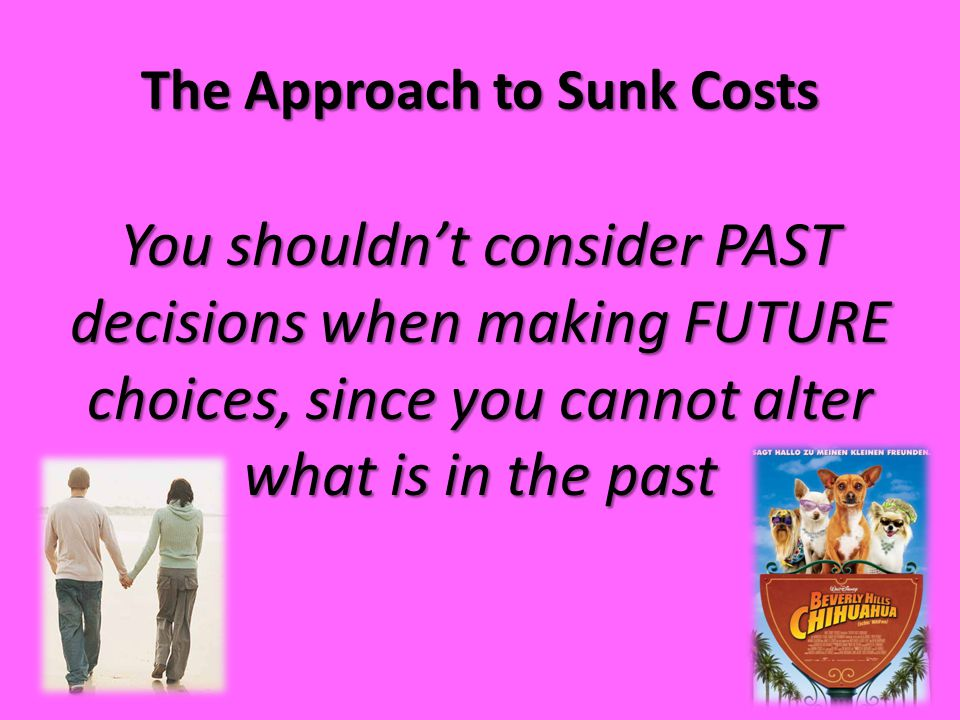 The Approach to Sunk Costs