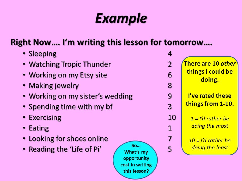 Example Right Now…. I'm writing this lesson for tomorrow…. Sleeping 4