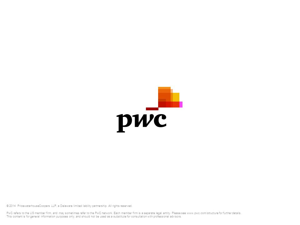 © 2014 PricewaterhouseCoopers LLP, a Delaware limited liability partnership. All rights reserved.