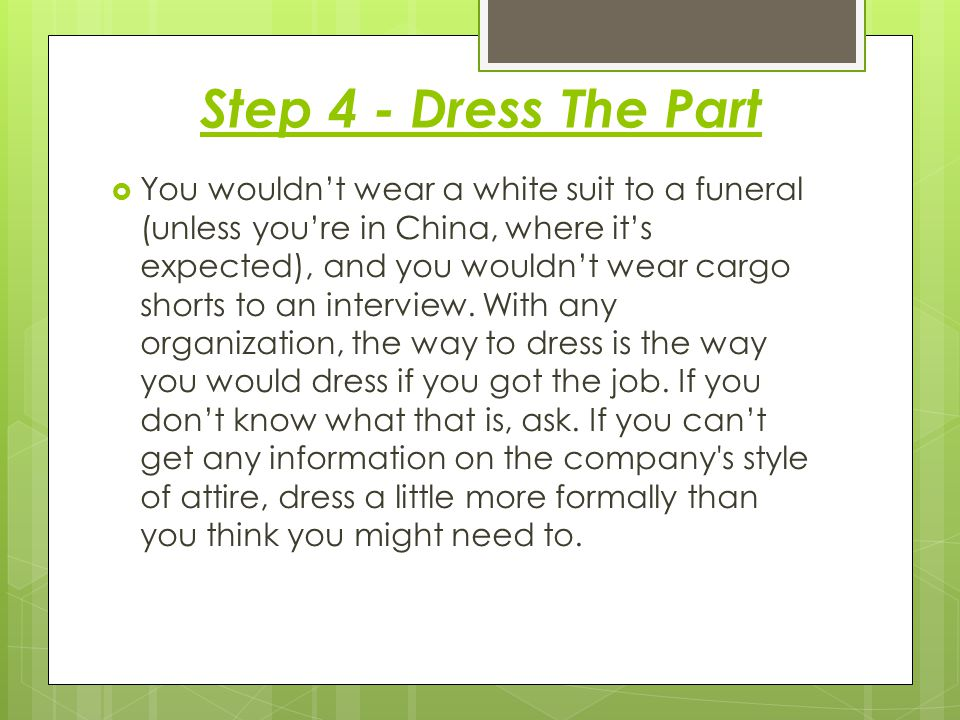 Step 4 - Dress The Part