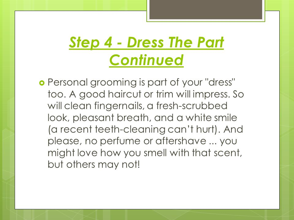 Step 4 - Dress The Part Continued