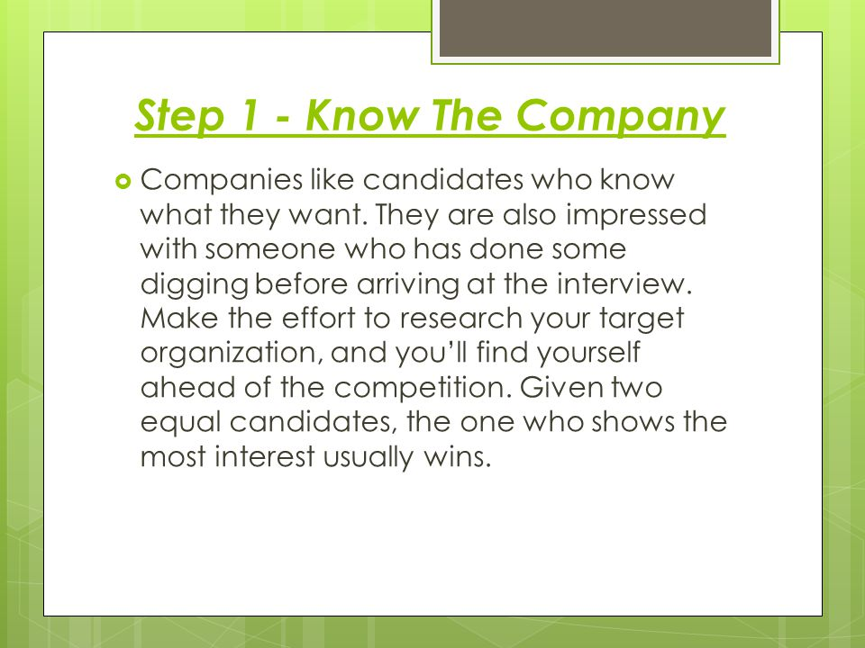 Step 1 - Know The Company