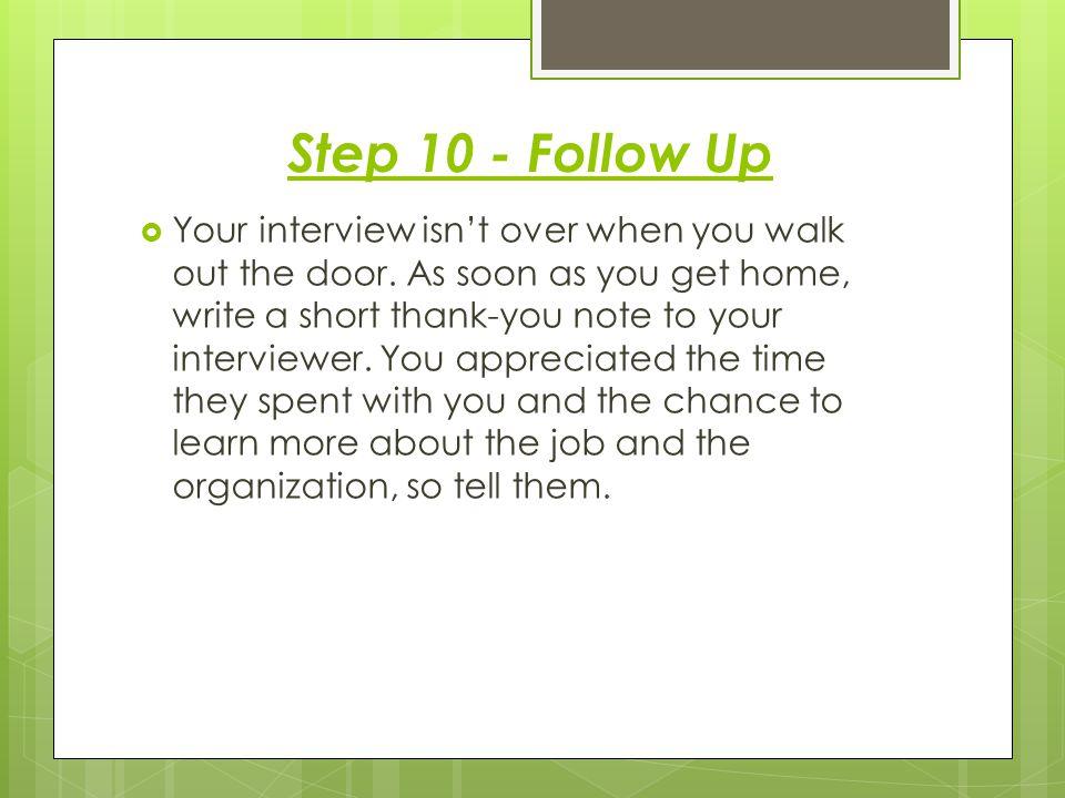 Step 10 - Follow Up