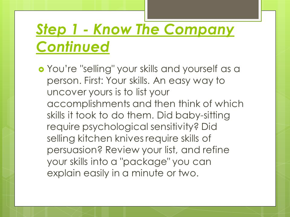 Step 1 - Know The Company Continued