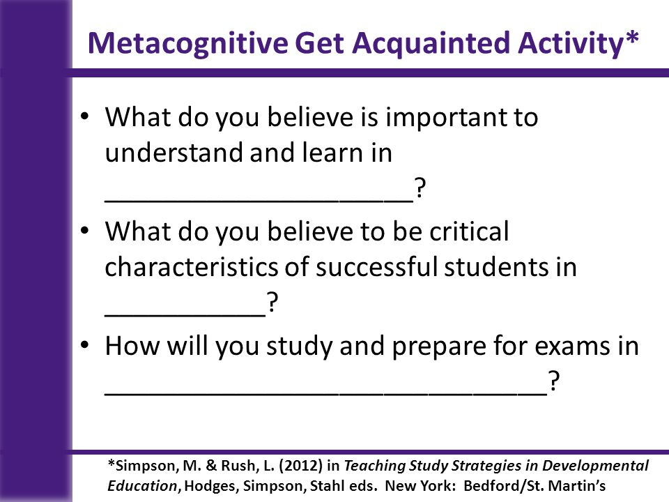 Metacognitive Get Acquainted Activity*