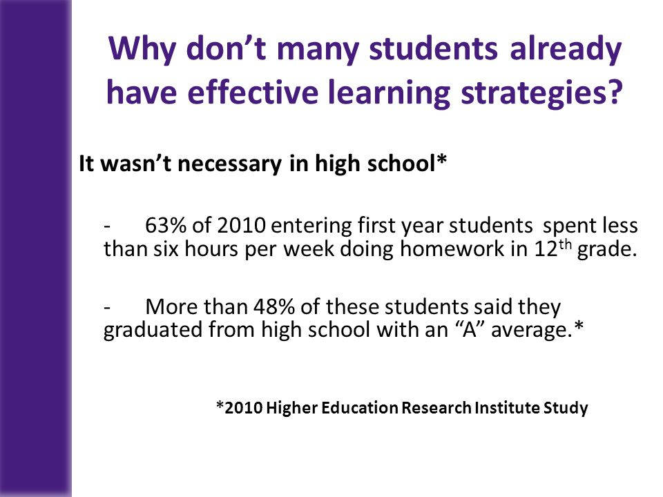 Why don't many students already have effective learning strategies