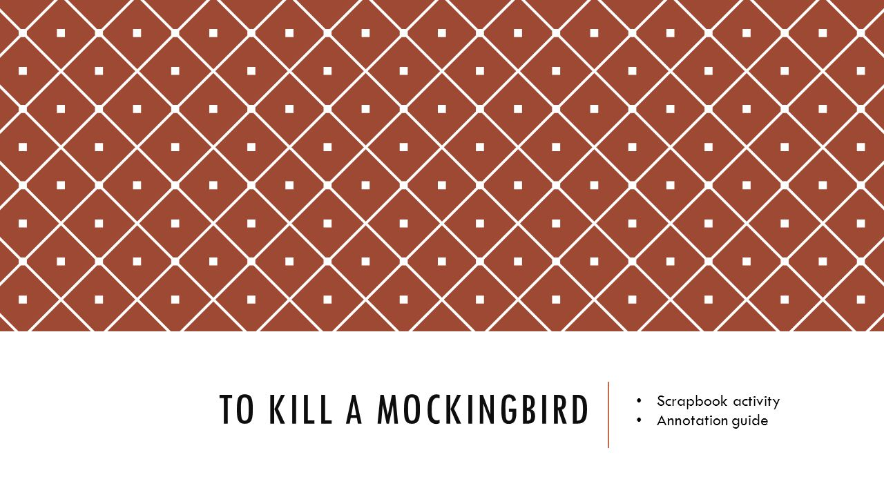 To Kill a mockingbird Scrapbook activity Annotation guide