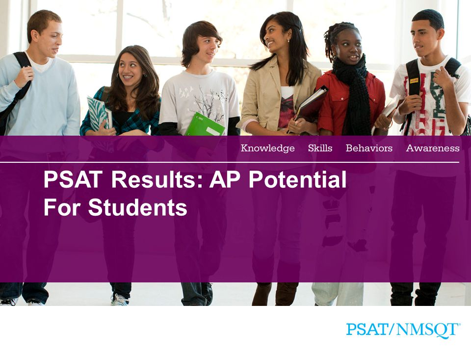 PSAT Results: AP Potential For Students