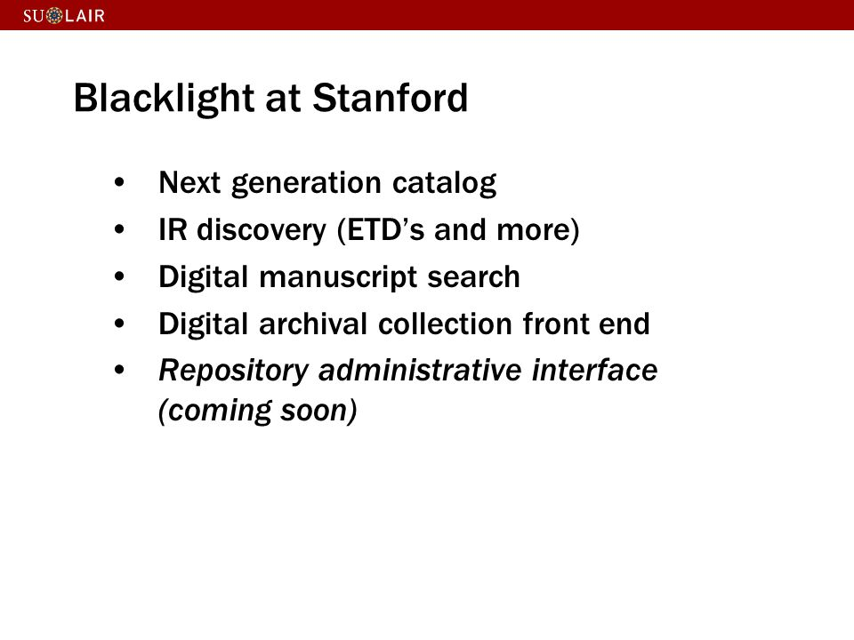 Blacklight at Stanford