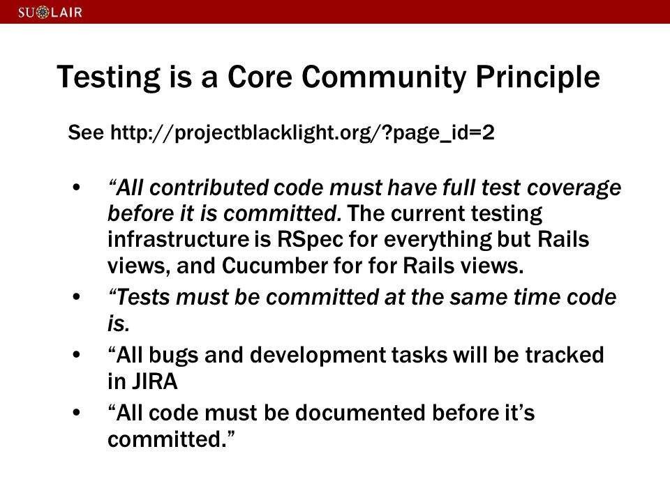 Testing is a Core Community Principle