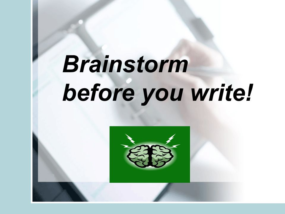 Brainstorm before you write!