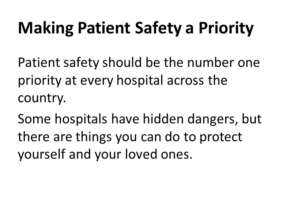 Making Patient Safety a Priority