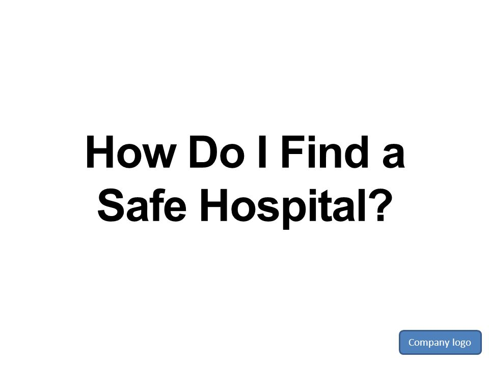 How Do I Find a Safe Hospital