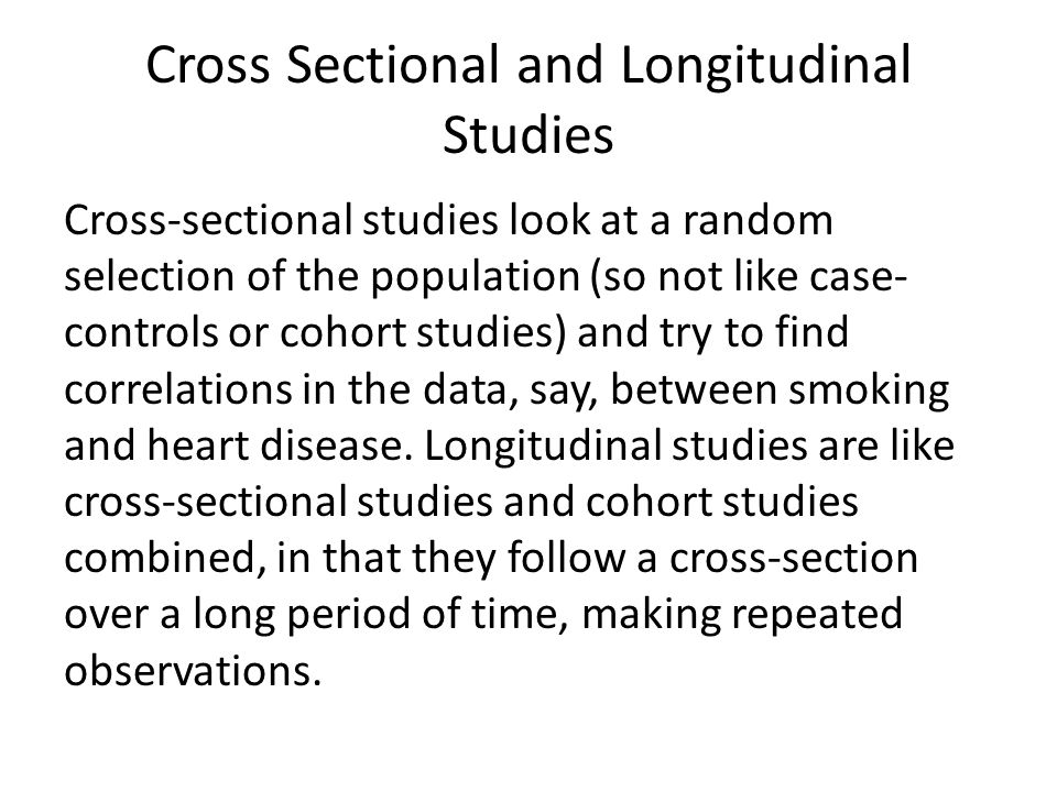 Cross Sectional and Longitudinal Studies