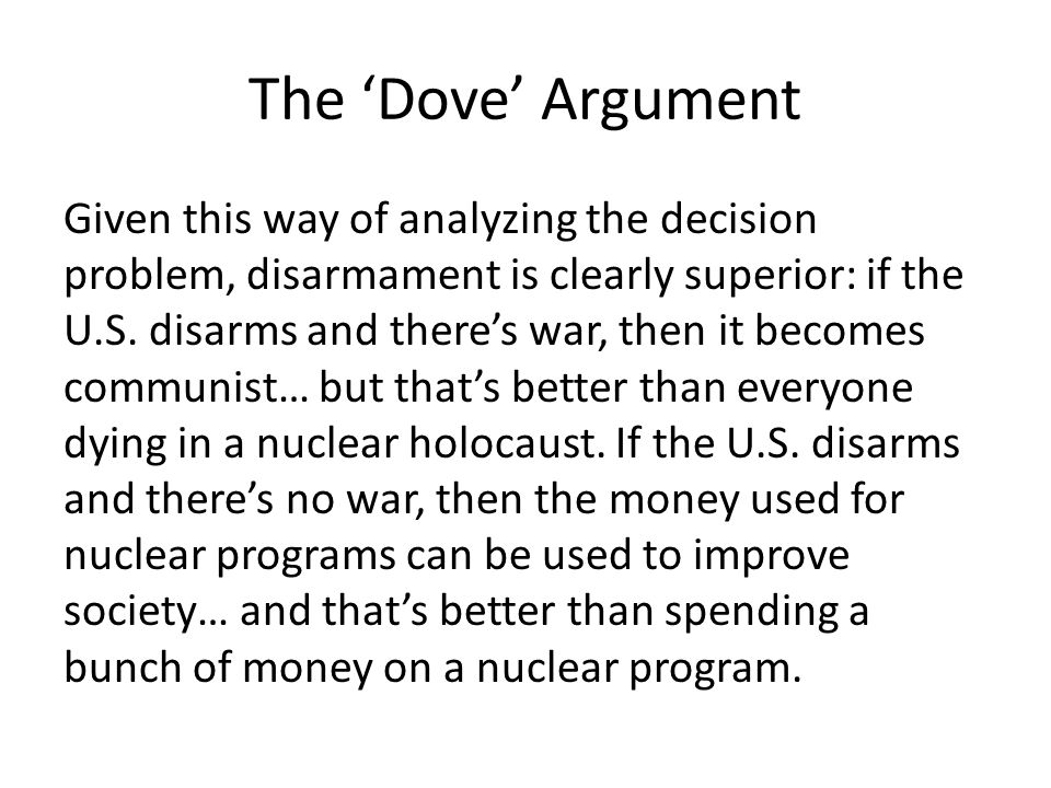 The 'Dove' Argument