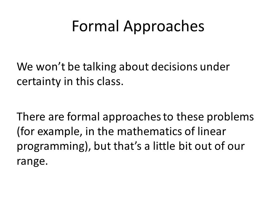 Formal Approaches