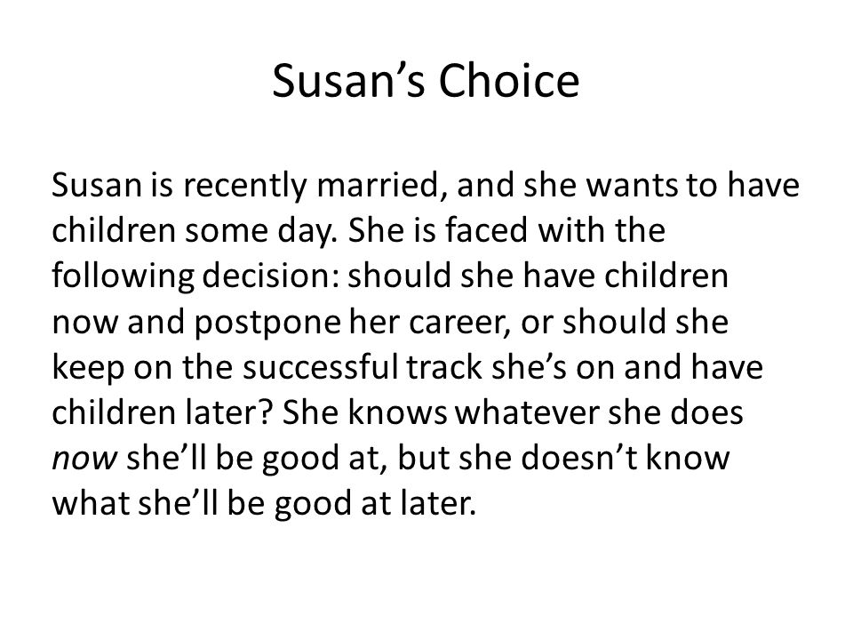 Susan's Choice