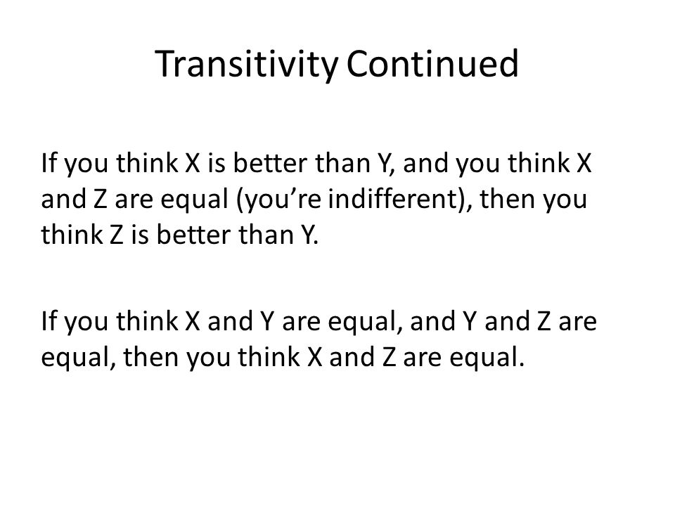 Transitivity Continued