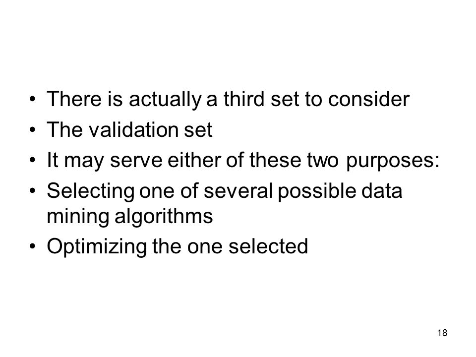 There is actually a third set to consider