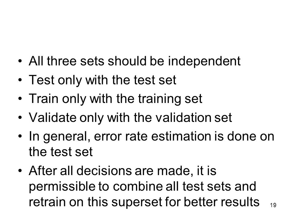 All three sets should be independent