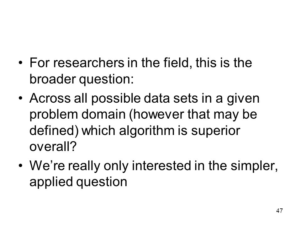 For researchers in the field, this is the broader question: