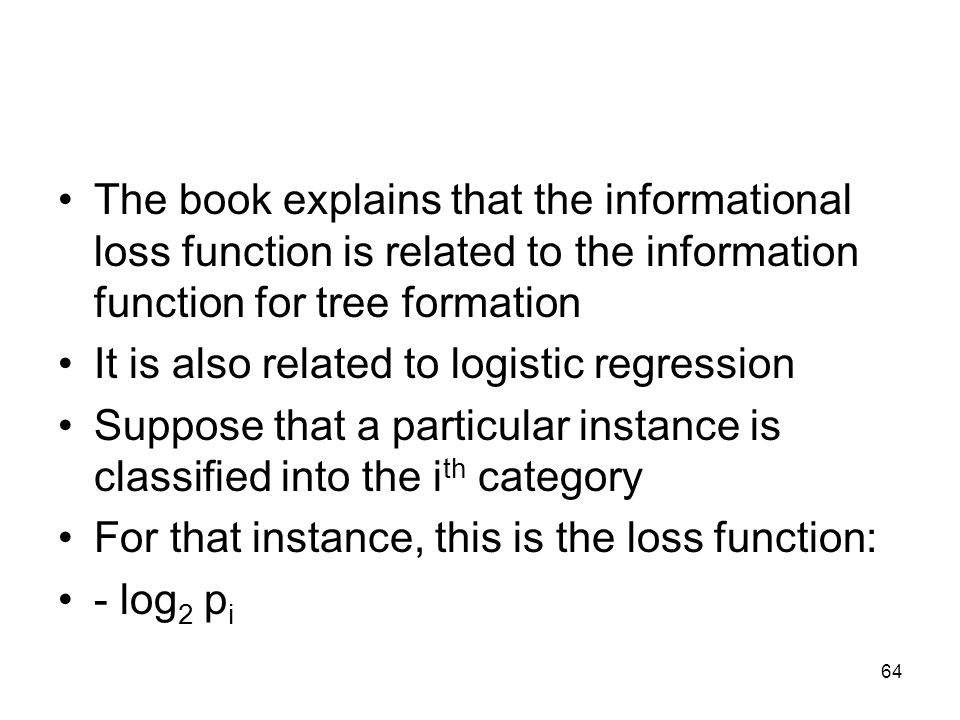 The book explains that the informational loss function is related to the information function for tree formation