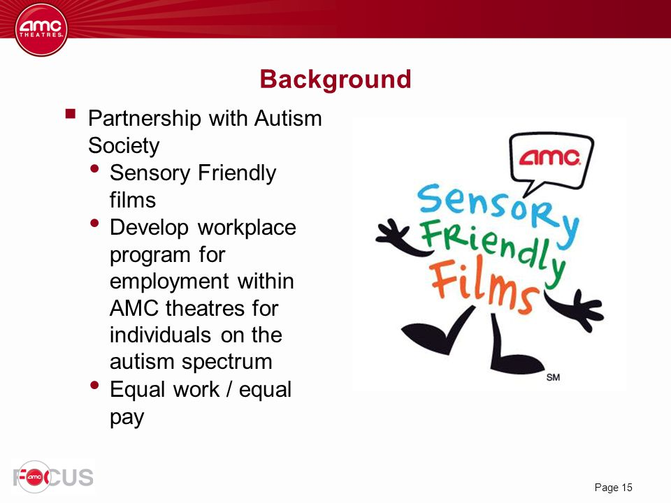 Background Partnership with Autism Society Sensory Friendly films
