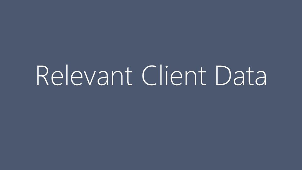 Relevant Client Data
