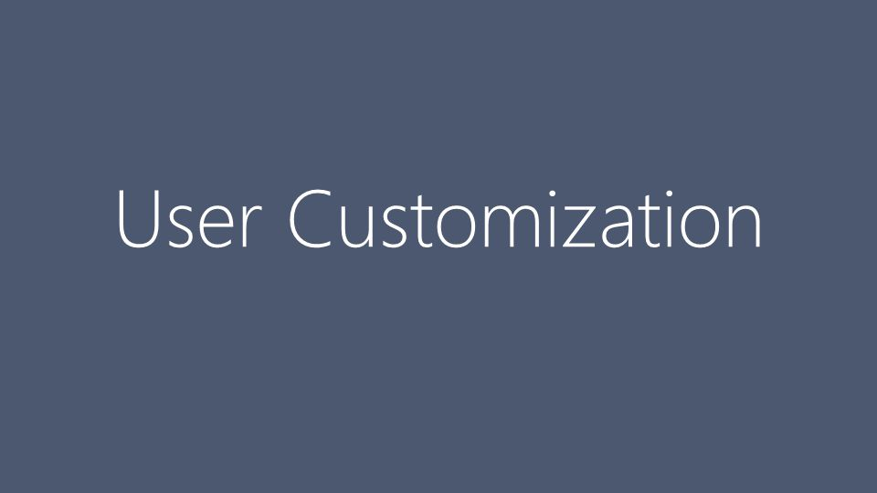 User Customization