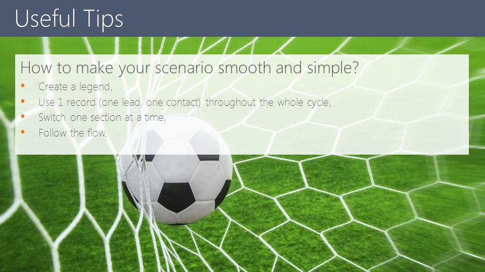 Useful Tips How to make your scenario smooth and simple
