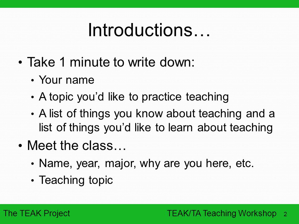 Introductions… Take 1 minute to write down: Meet the class… Your name