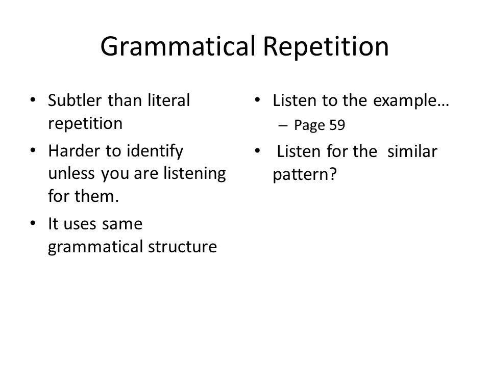 Grammatical Repetition