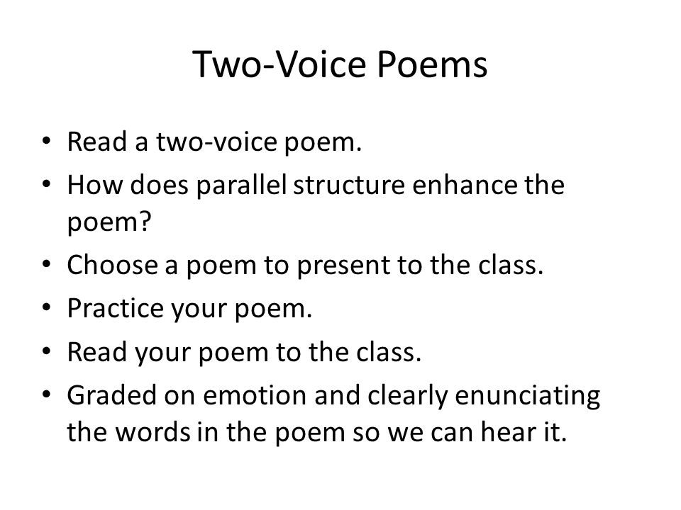 Two-Voice Poems Read a two-voice poem.
