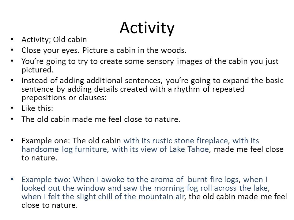 Activity Activity; Old cabin