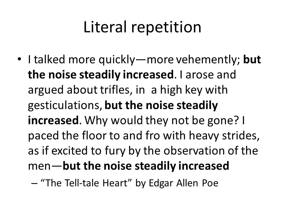Literal repetition