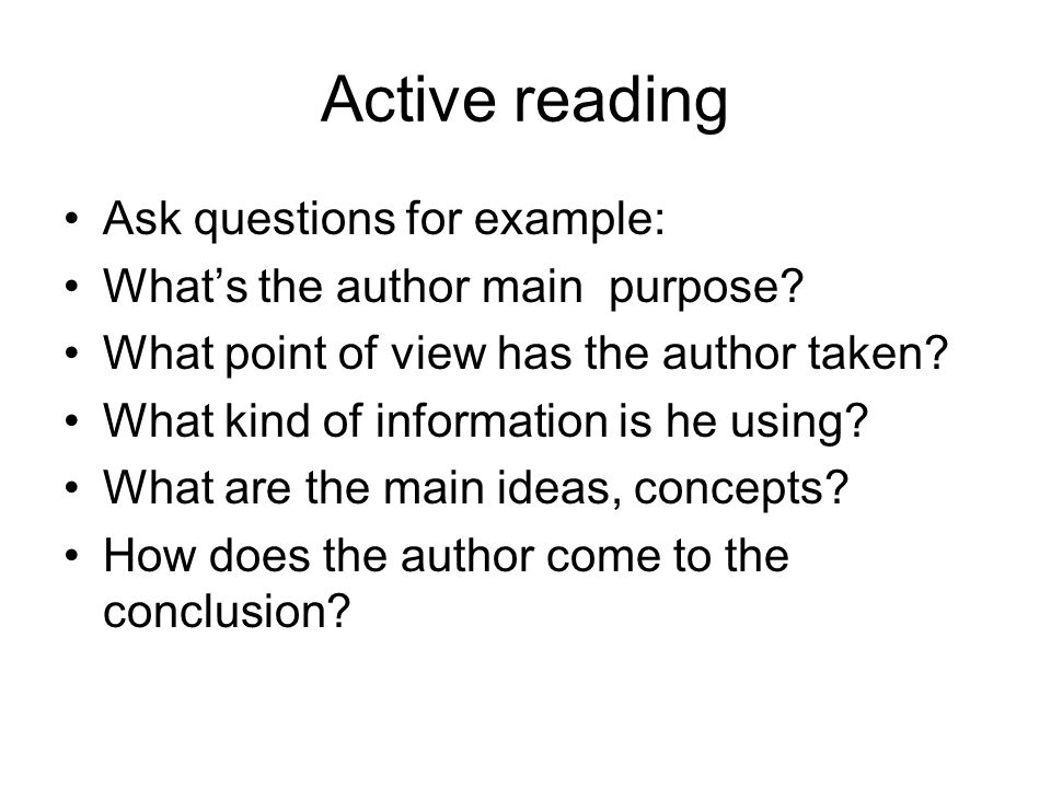 Active reading Ask questions for example: