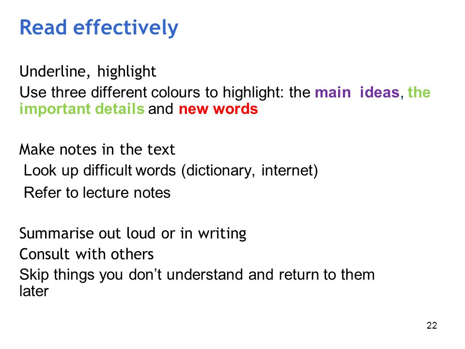 Read effectively Underline, highlight