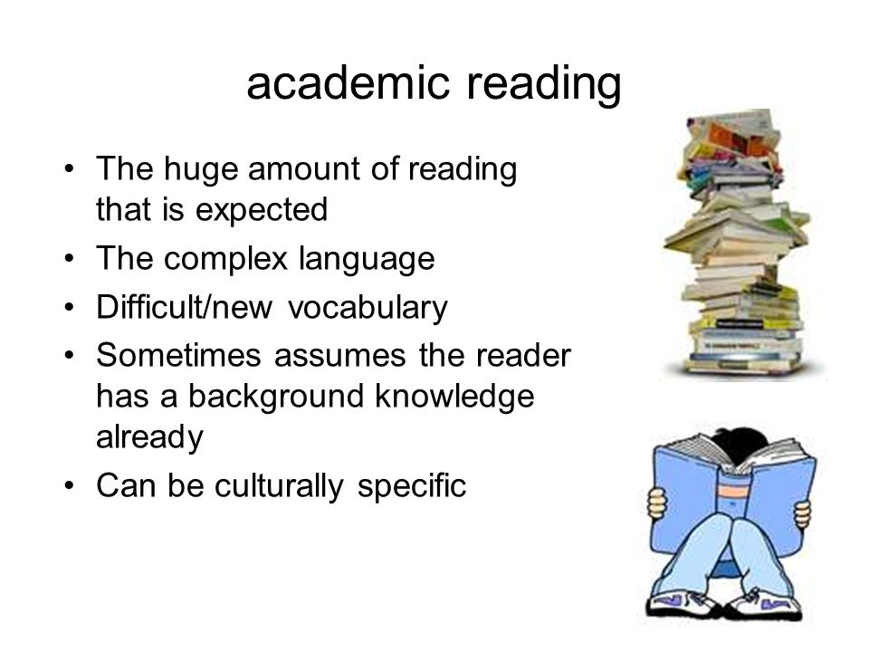 academic reading The huge amount of reading that is expected